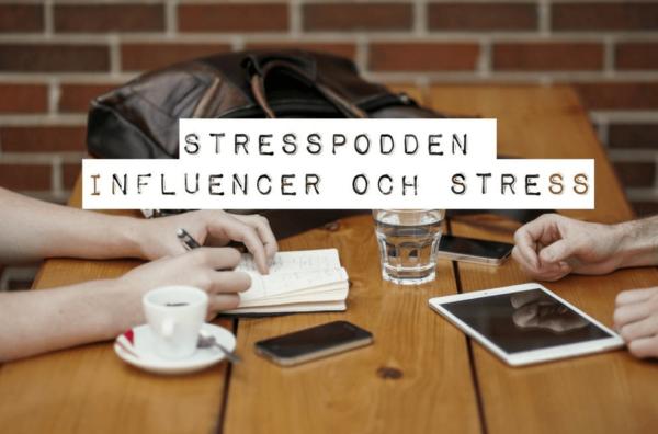 10.Stresspodden-att-jobba-som-influencer