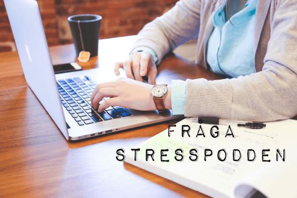 9.Stresspodden-fråga-stresspodden